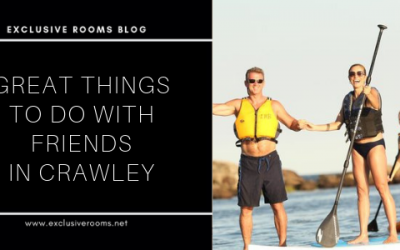 Great Things To Do With Friends In Crawley